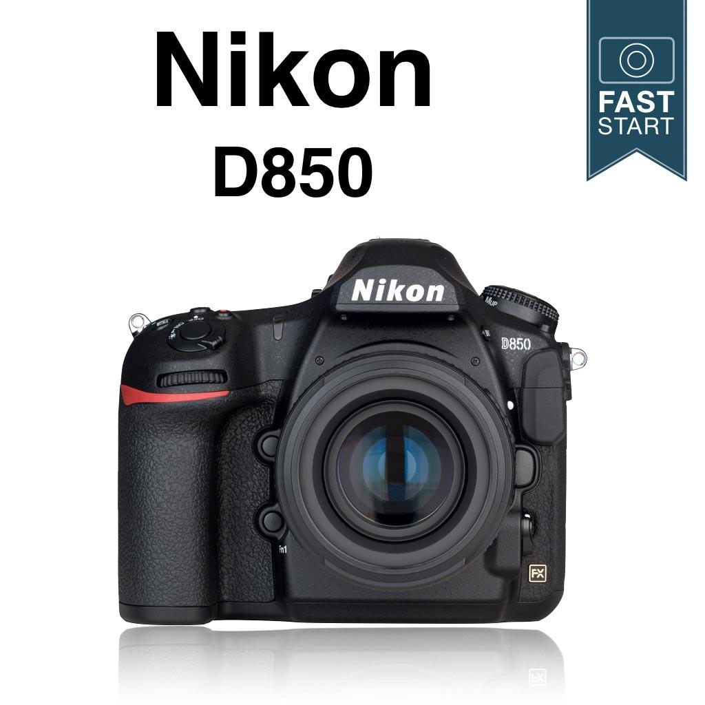 Nikon D850 Fast Start